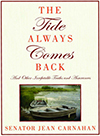 The Tide Always Comes Back